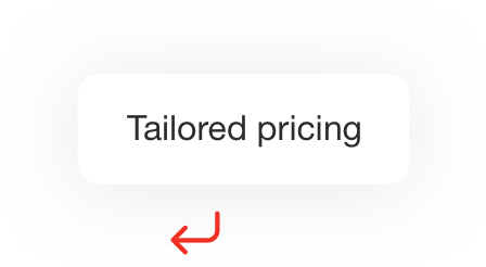tailored pricing